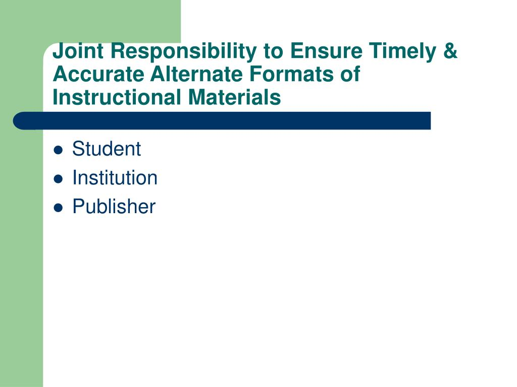 Joint Responsibility to Ensure Timely & Accurate Alternate Formats of Instructional Materials