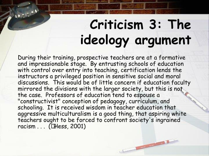 Criticism 3: The ideology argument