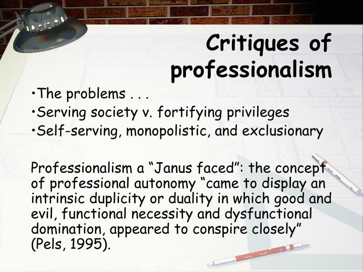 Critiques of professionalism