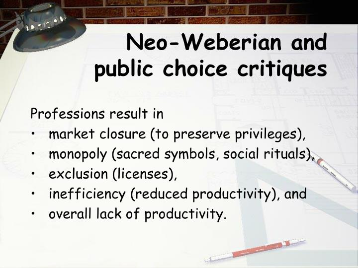 Neo-Weberian and public choice critiques