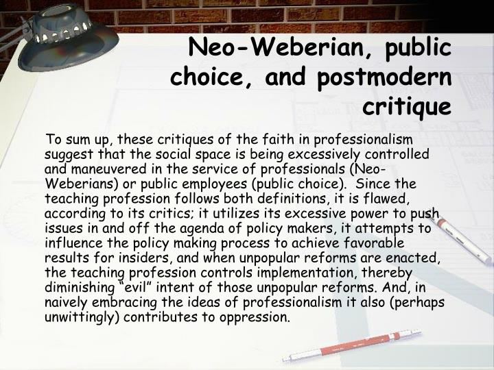 Neo-Weberian, public choice, and postmodern critique
