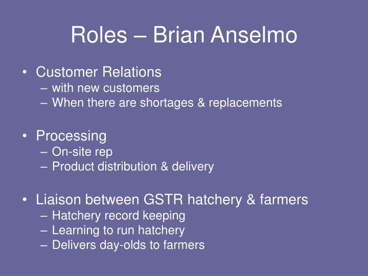 Roles – Brian Anselmo