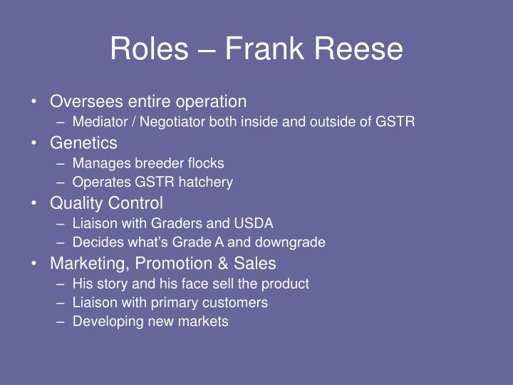 Roles – Frank Reese