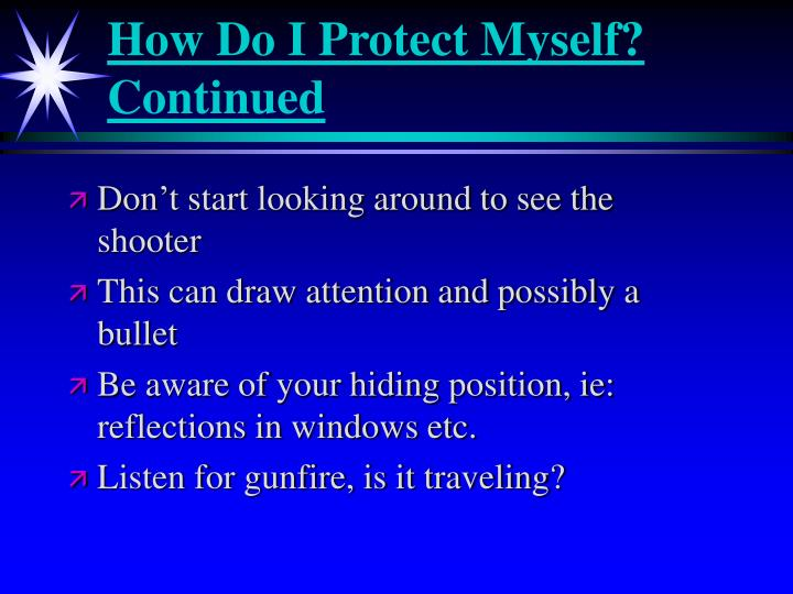 How Do I Protect Myself? Continued