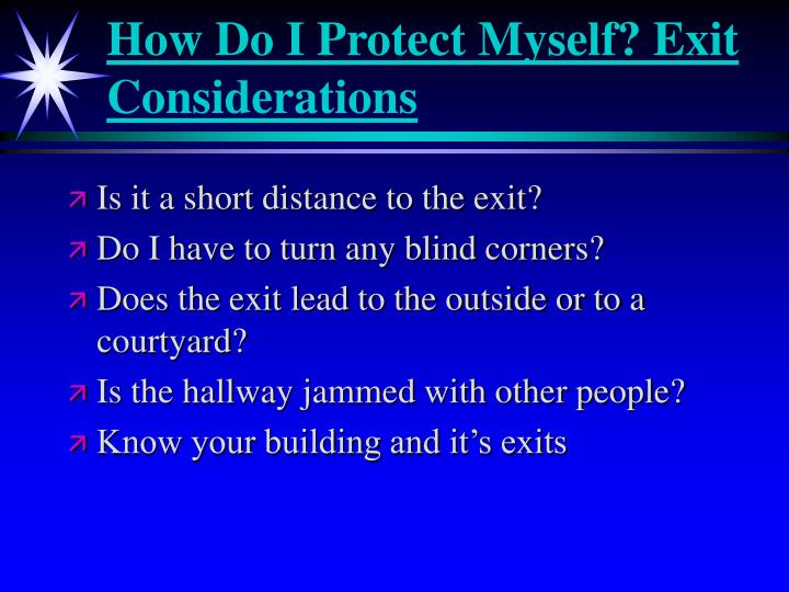 How Do I Protect Myself? Exit Considerations