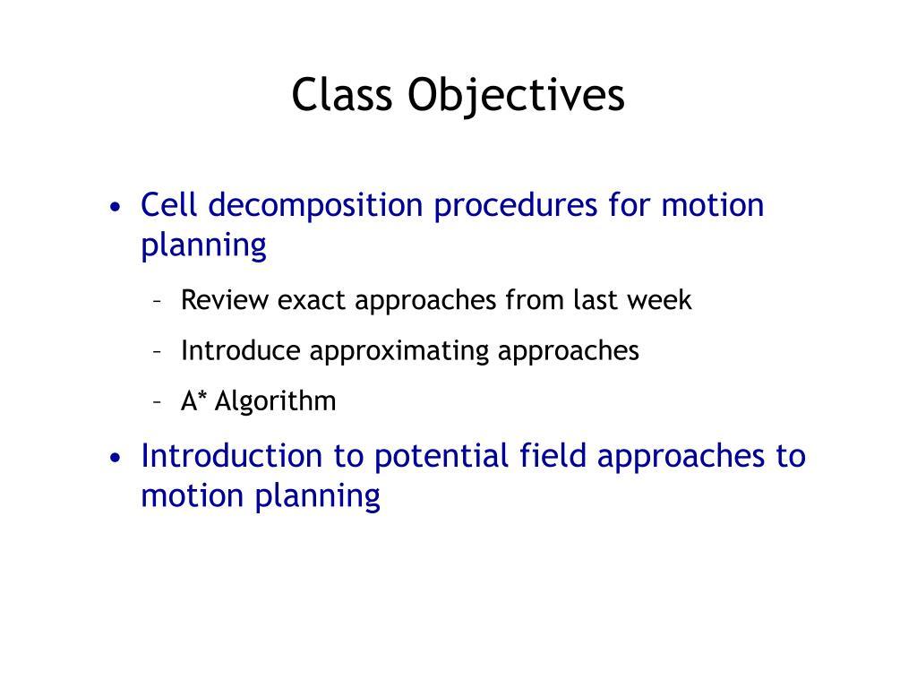 Class Objectives
