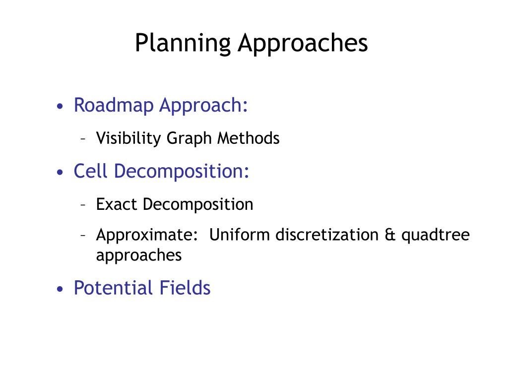 Planning Approaches