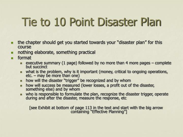 Tie to 10 Point Disaster Plan