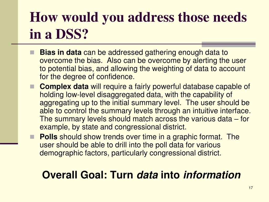 How would you address those needs in a DSS?