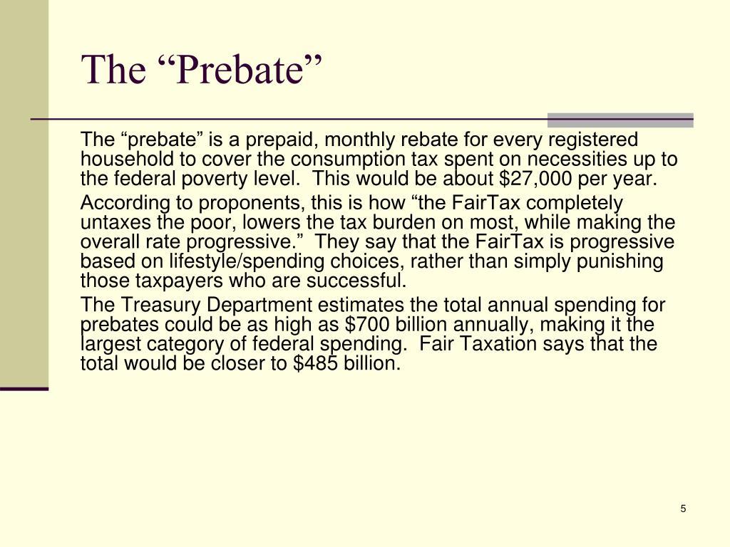 "The ""Prebate"""