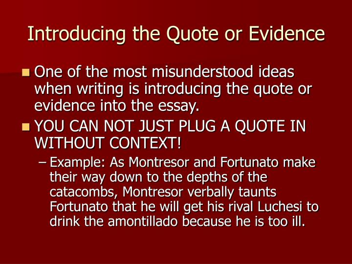 Introducing the Quote or Evidence