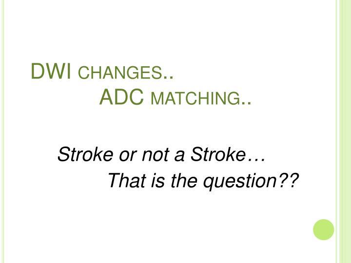 DWI changes..