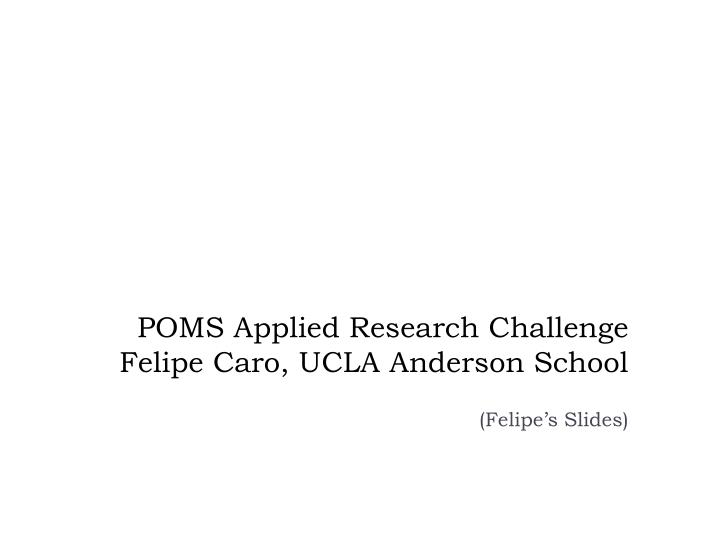 POMS Applied Research Challenge