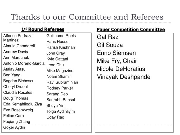 Thanks to our Committee and Referees