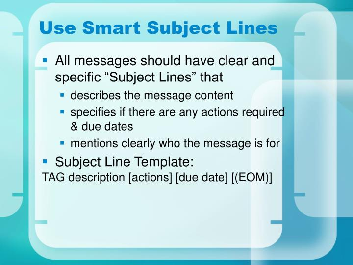 Use Smart Subject Lines