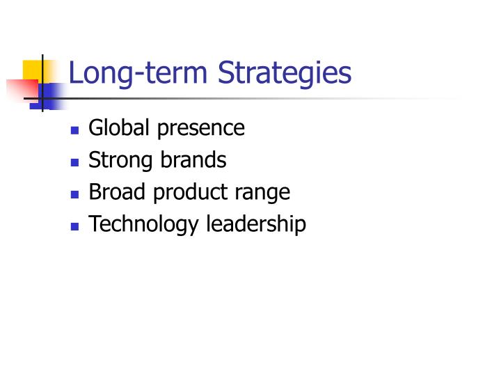 Long-term Strategies