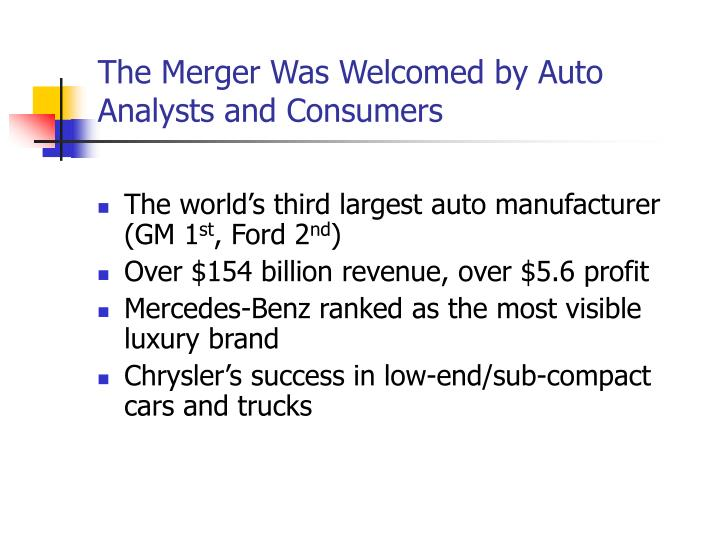 The Merger Was Welcomed by Auto Analysts and Consumers