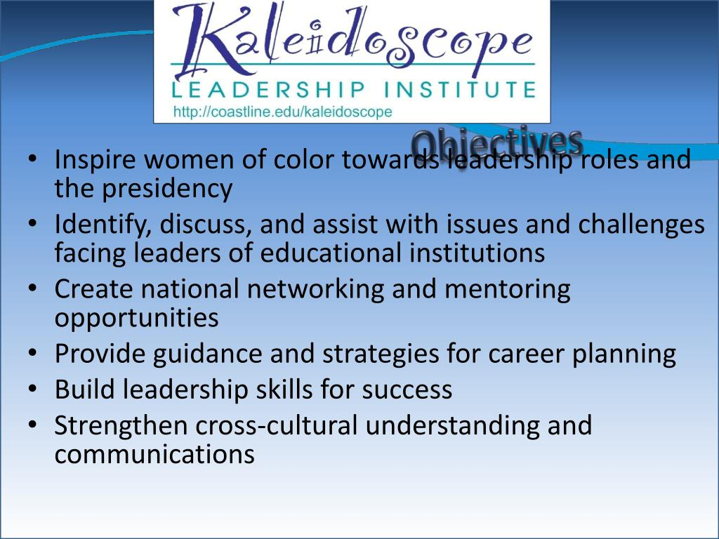 Inspire women of color towards leadership roles and the presidency