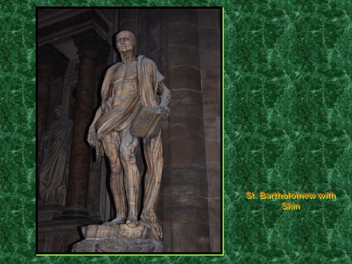 St. Bartholomew with Skin