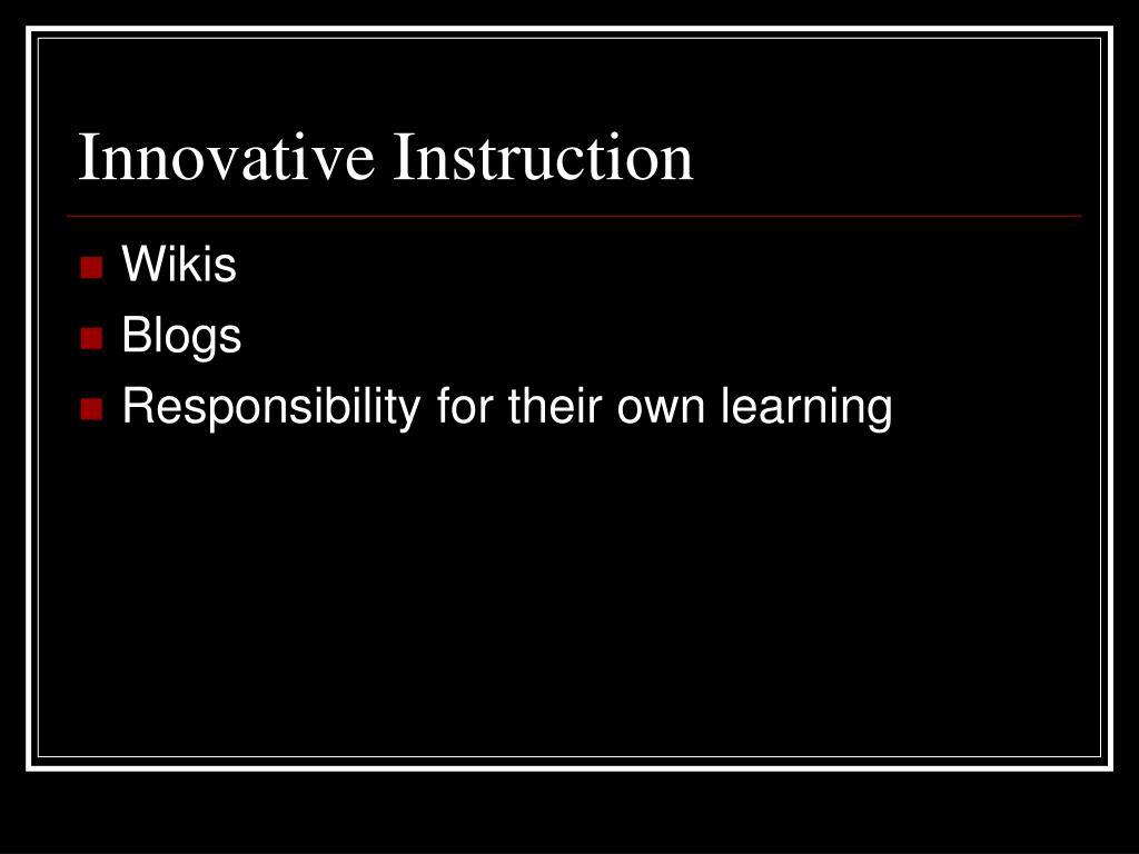 Innovative Instruction