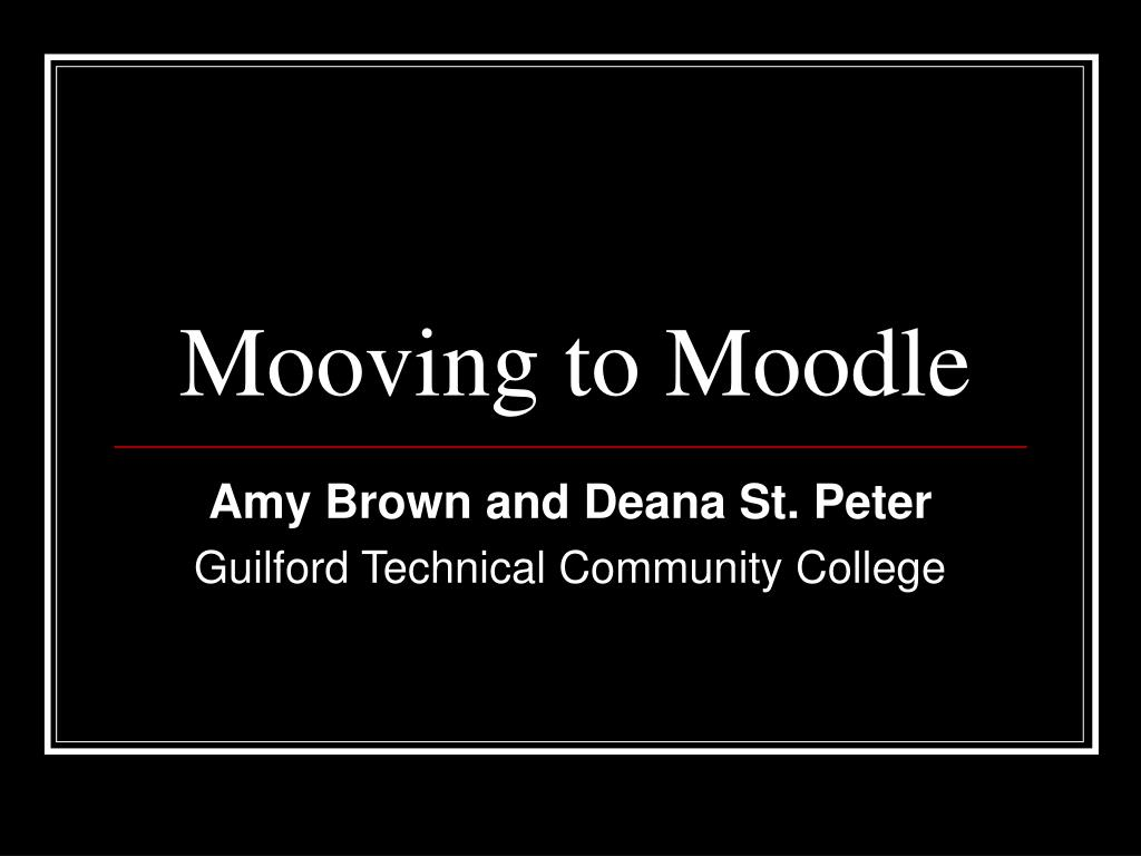 Mooving to Moodle