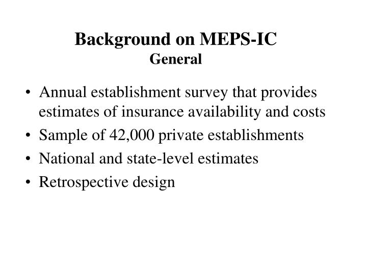Background on MEPS-IC