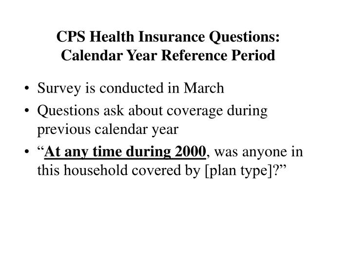 CPS Health Insurance Questions: Calendar Year Reference Period