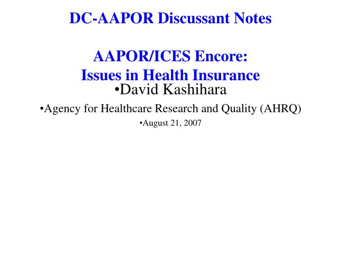 DC-AAPOR Discussant Notes