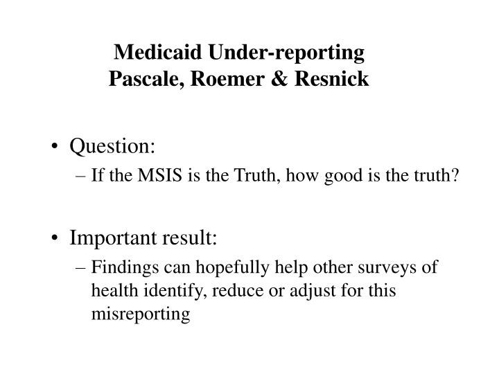 Medicaid Under-reporting