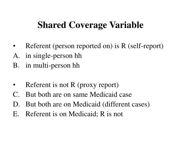 Shared Coverage Variable