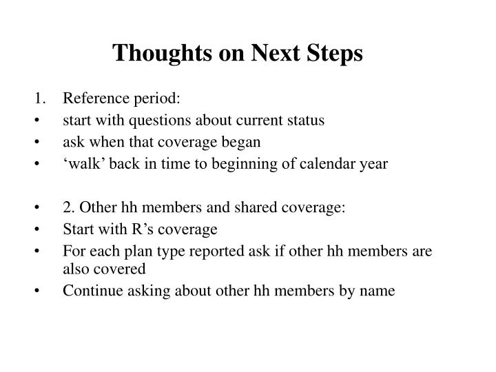 Thoughts on Next Steps