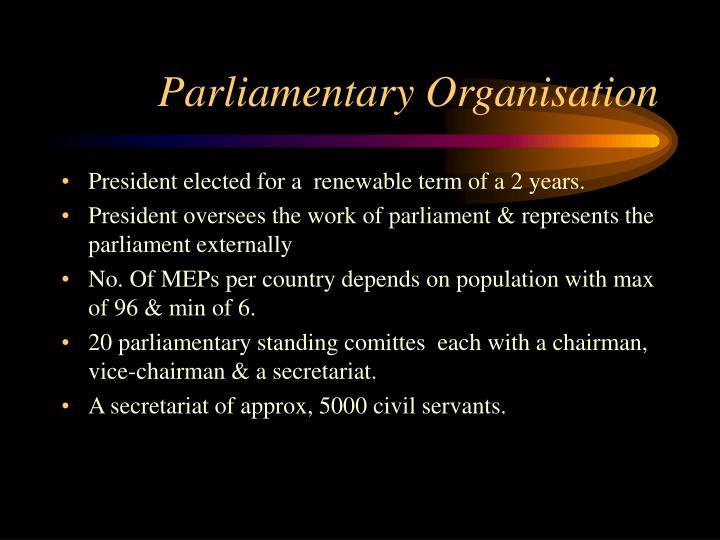 Parliamentary Organisation