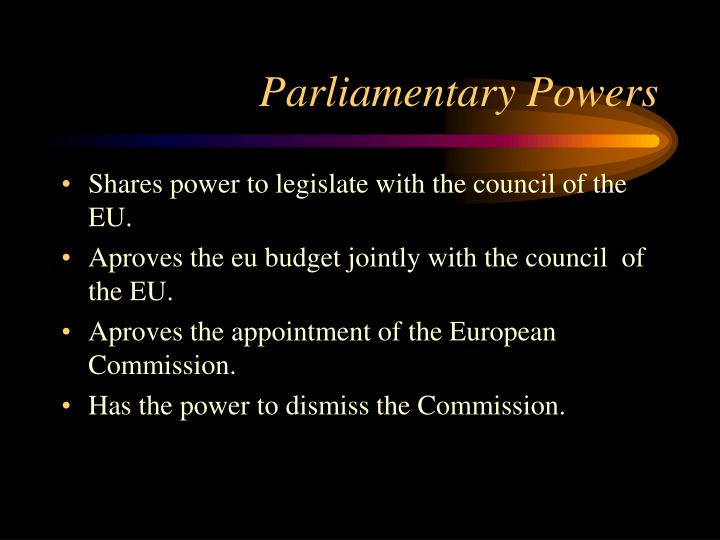 Parliamentary Powers