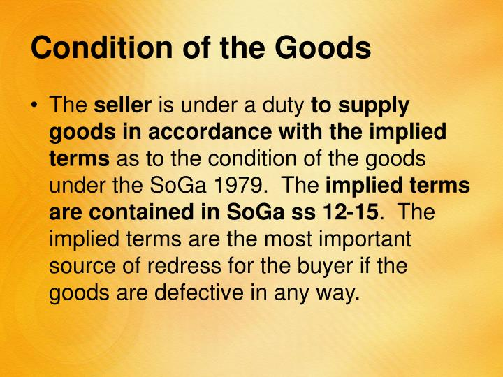 Condition of the Goods