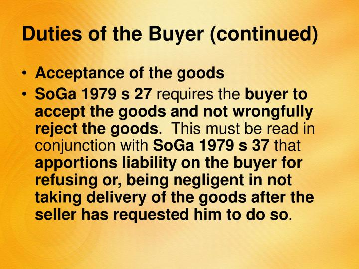 Duties of the Buyer (continued)
