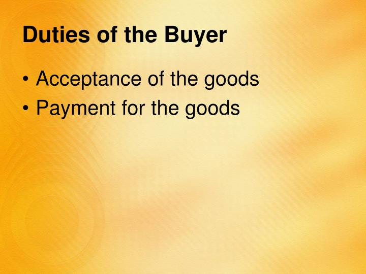 Duties of the Buyer
