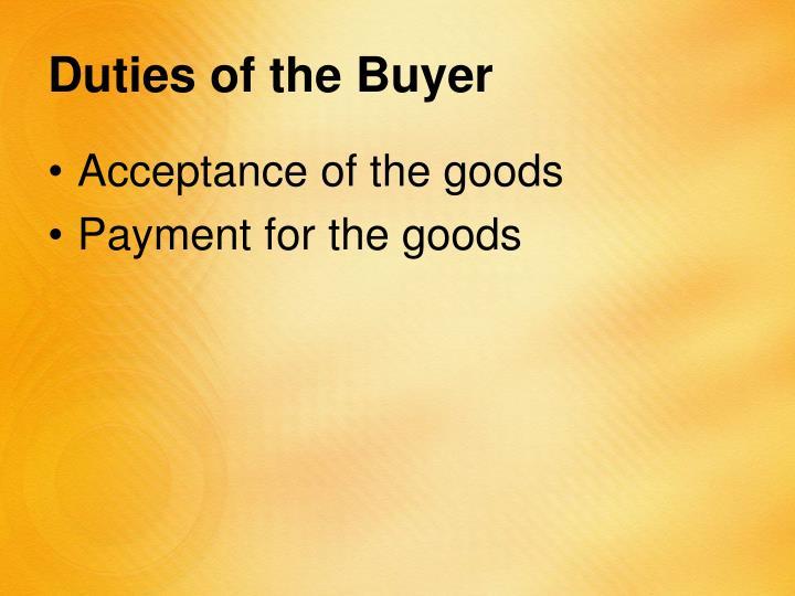 Duties of the Buyer