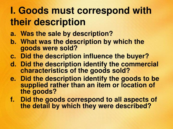 I. Goods must correspond with their description