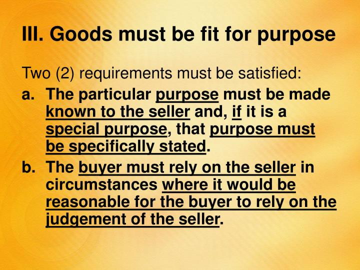 III. Goods must be fit for purpose