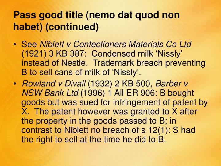 Pass good title (nemo dat quod non habet)