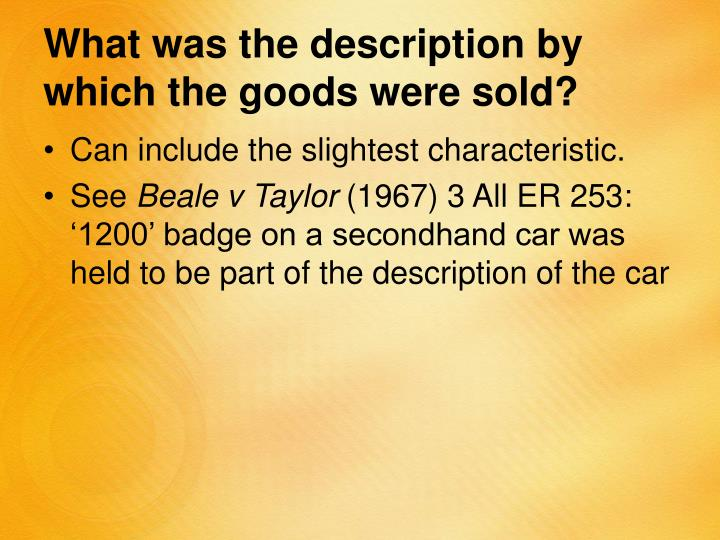 What was the description by which the goods were sold?