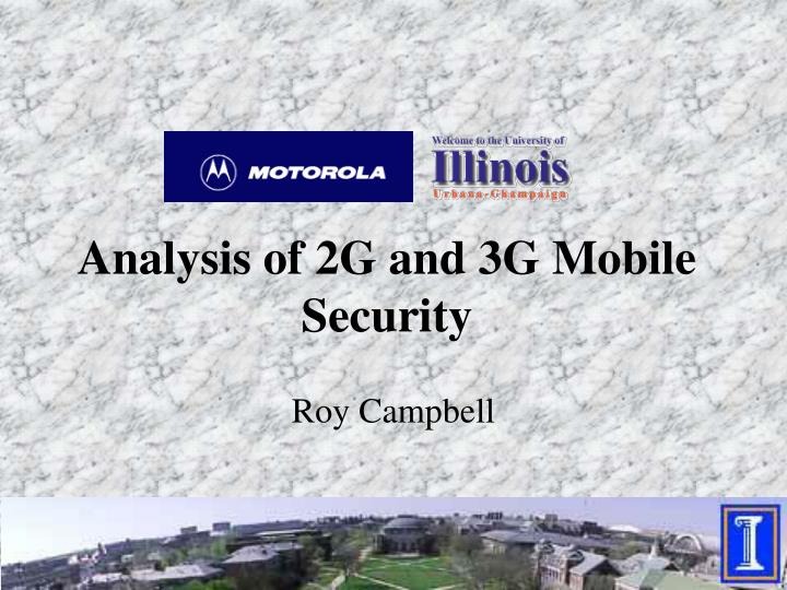 Analysis of 2g and 3g mobile security