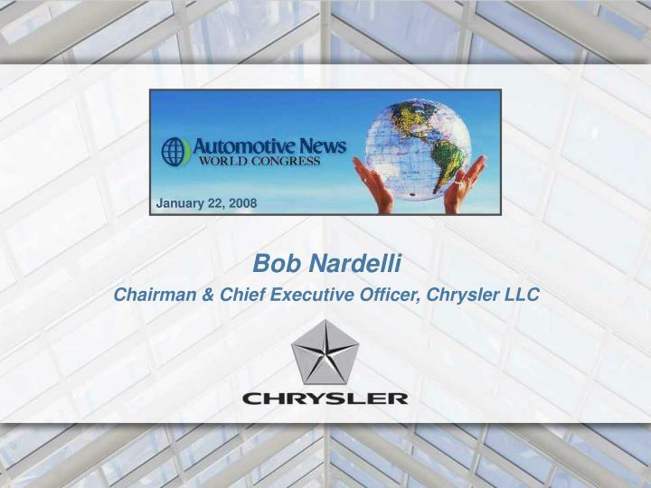 Bob nardelli chairman chief executive officer chrysler llc
