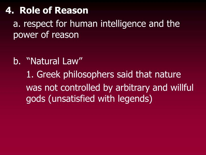 4.  Role of Reason