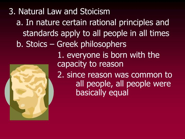3. Natural Law and Stoicism