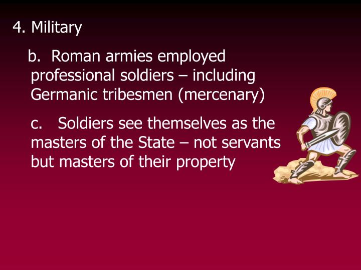 4. Military