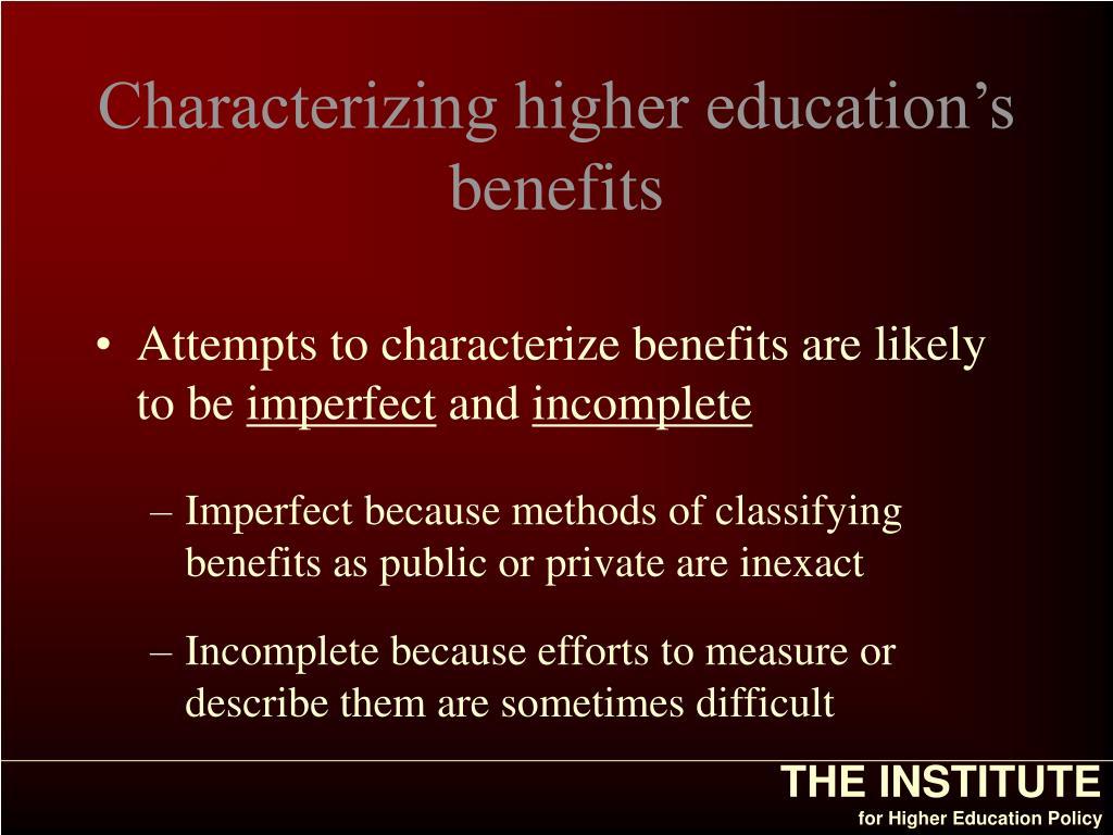 Characterizing higher education's benefits
