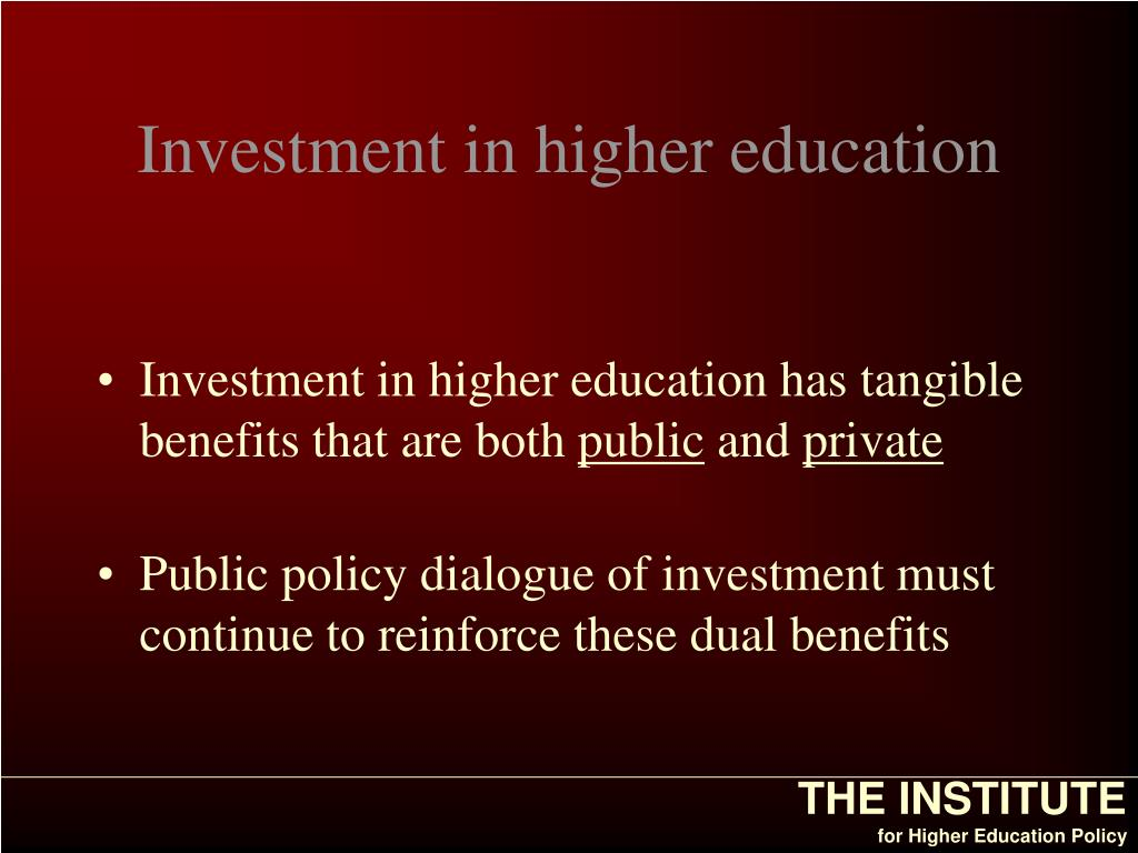 Investment in higher education