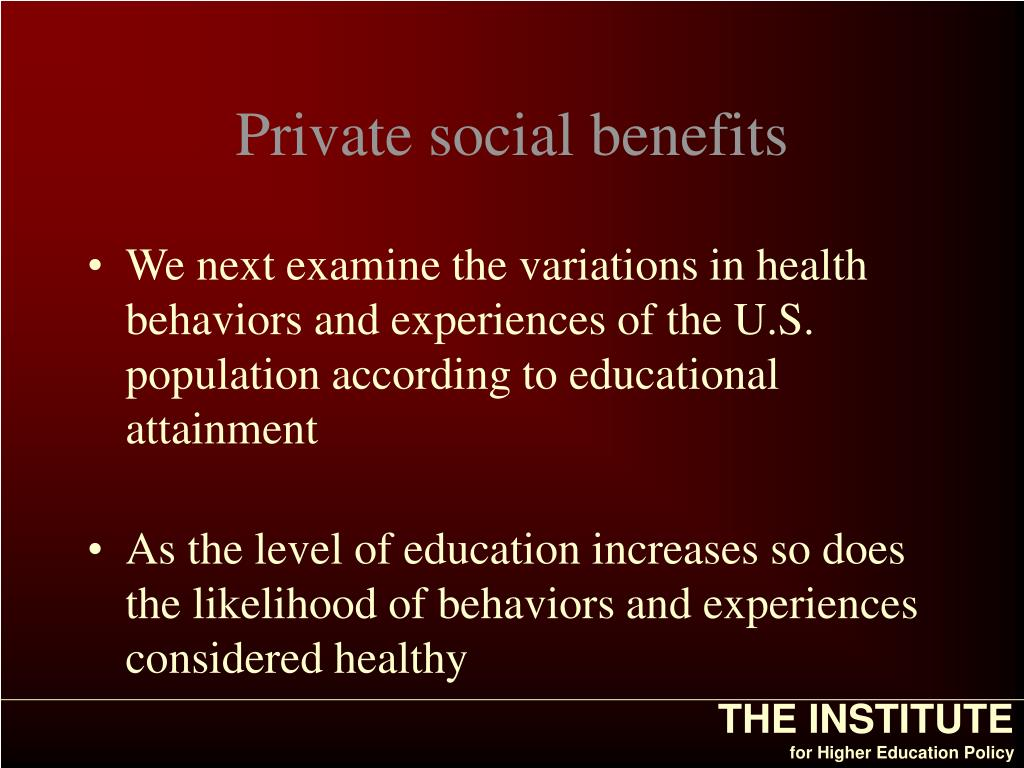 Private social benefits