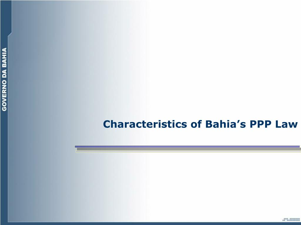 Characteristics of Bahia's PPP Law